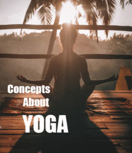 some-important-concepts-about-yoga