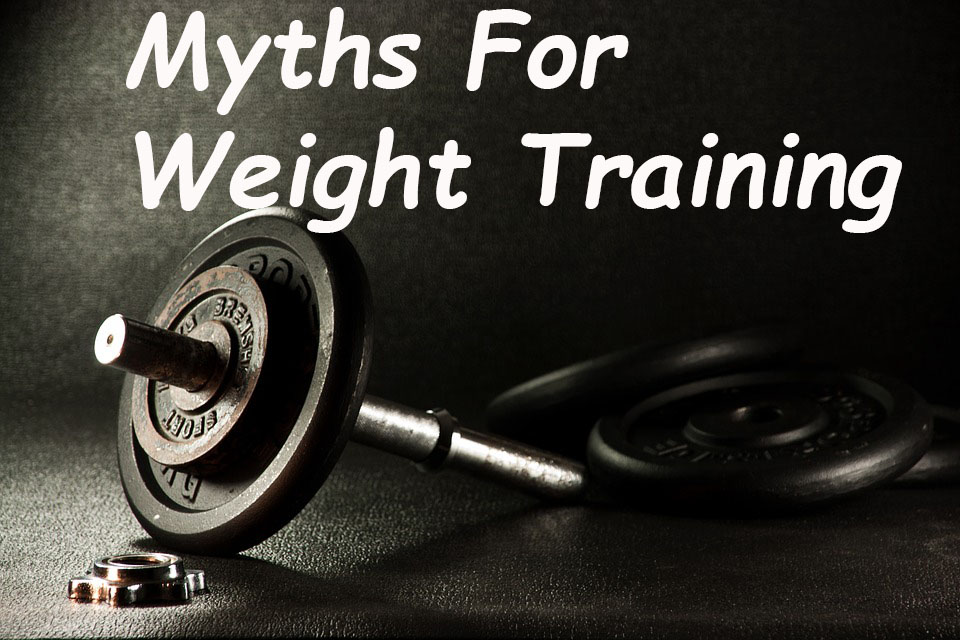 myths for weight training